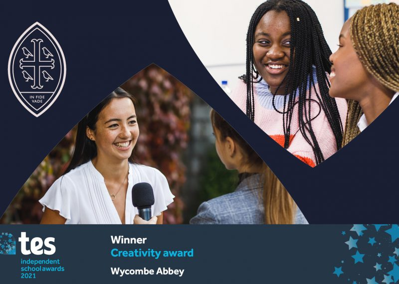 Wycombe Abbey wins Creativity Award at the TES Independent School Awards 2021